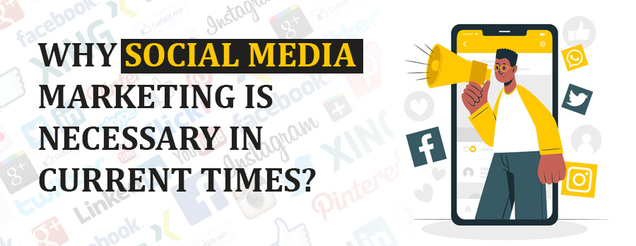 Social Media Presence – Why is it Crucial for Marketing your Business?