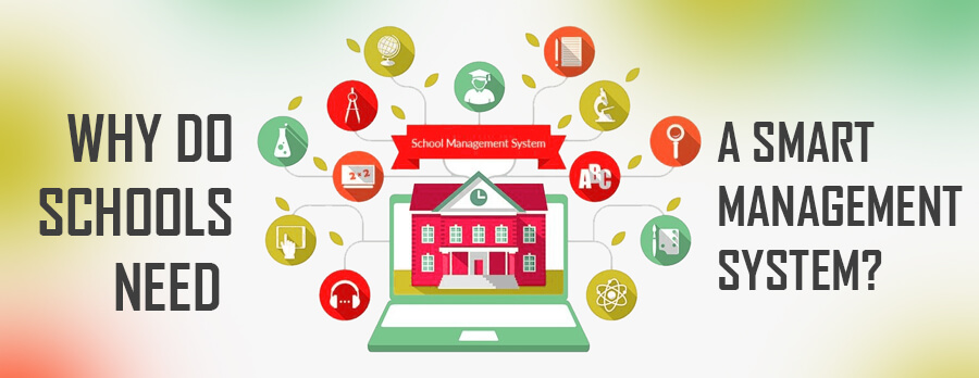 The Need for a Smart Management System in Schools