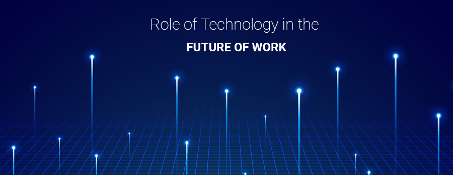 Role of Technology in the Future of Work