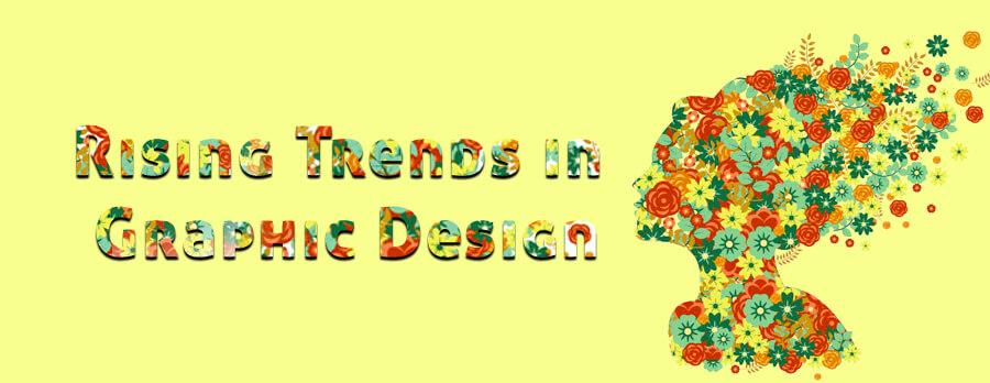 Rising Trends in Graphic Design